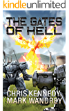 The Gates of Hell: More Tales from the Lyon's Den (Four Horsemen Sagas Book 4)