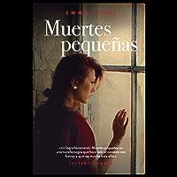Muertes pequeñas (Narrativa Extranjera) (Spanish Edition)