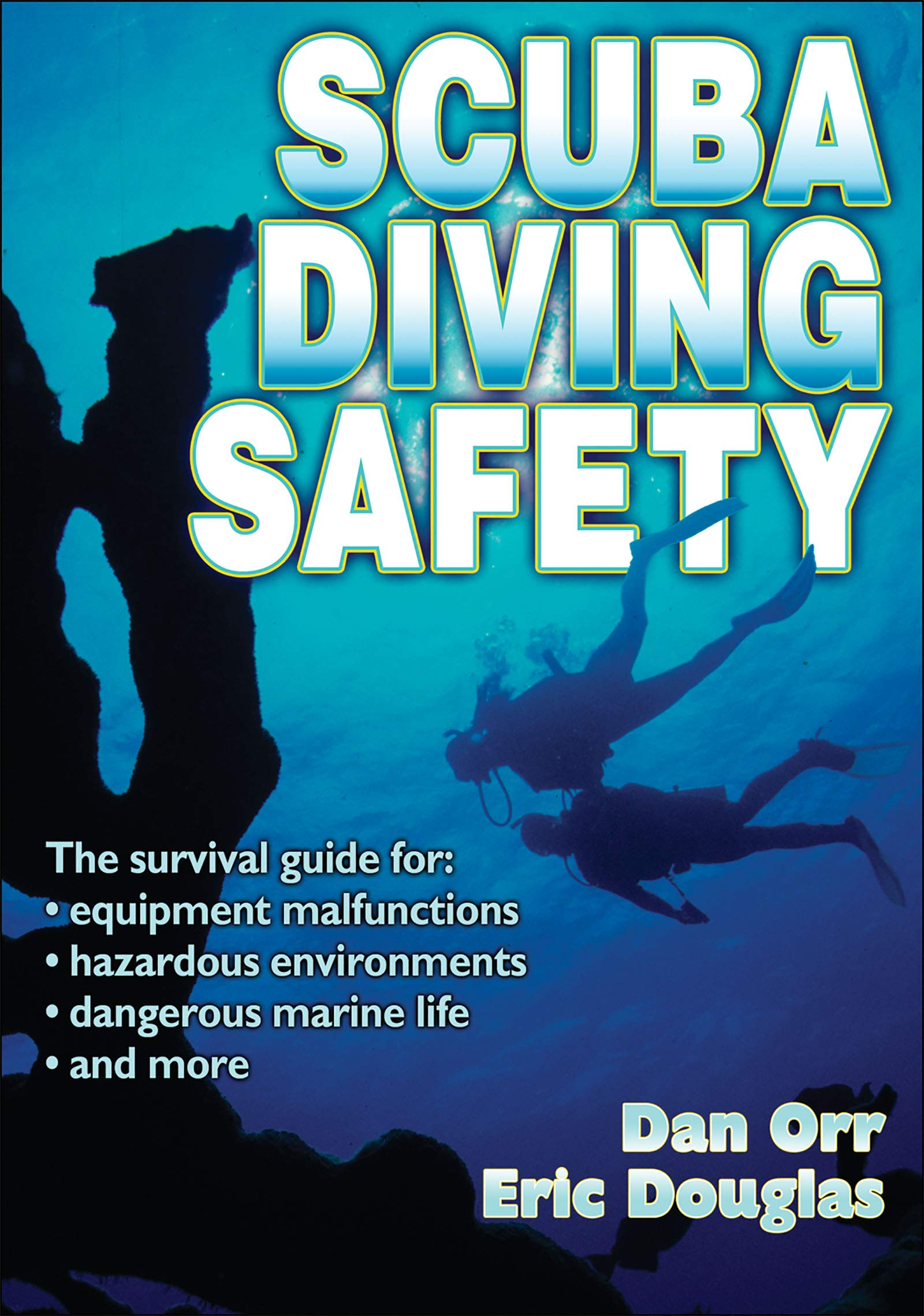 Scuba Diving Safety by Human Kinetics