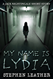 My Name Is Lydia: A Jack Nightingale Short Story
