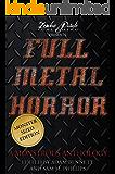 FULL METAL HORROR: A Monstrous Anthology