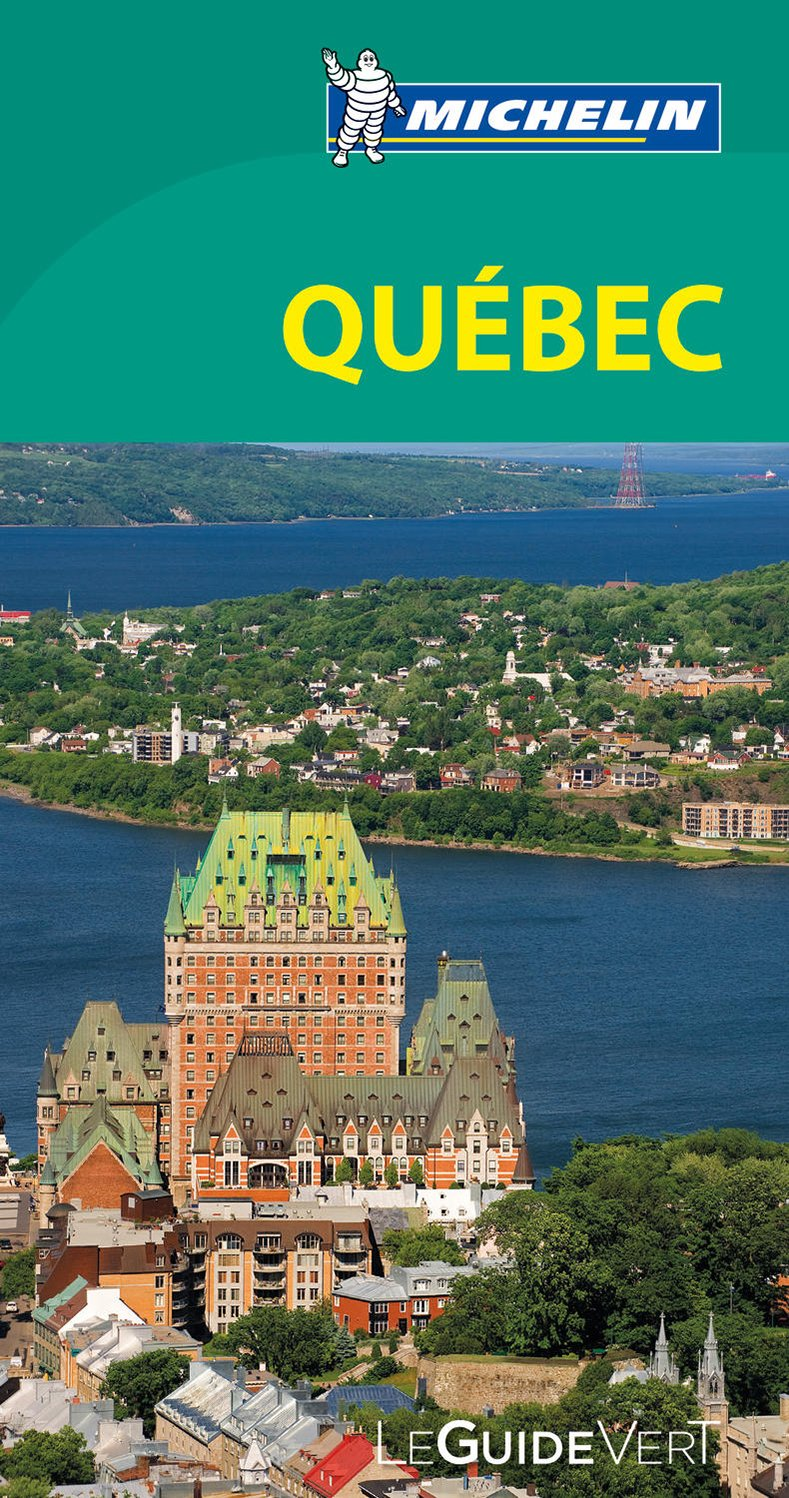 Guide Vert Quebec (Michelin) (French Edition) ebook