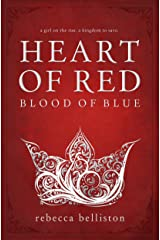 Heart of Red, Blood of Blue Kindle Edition