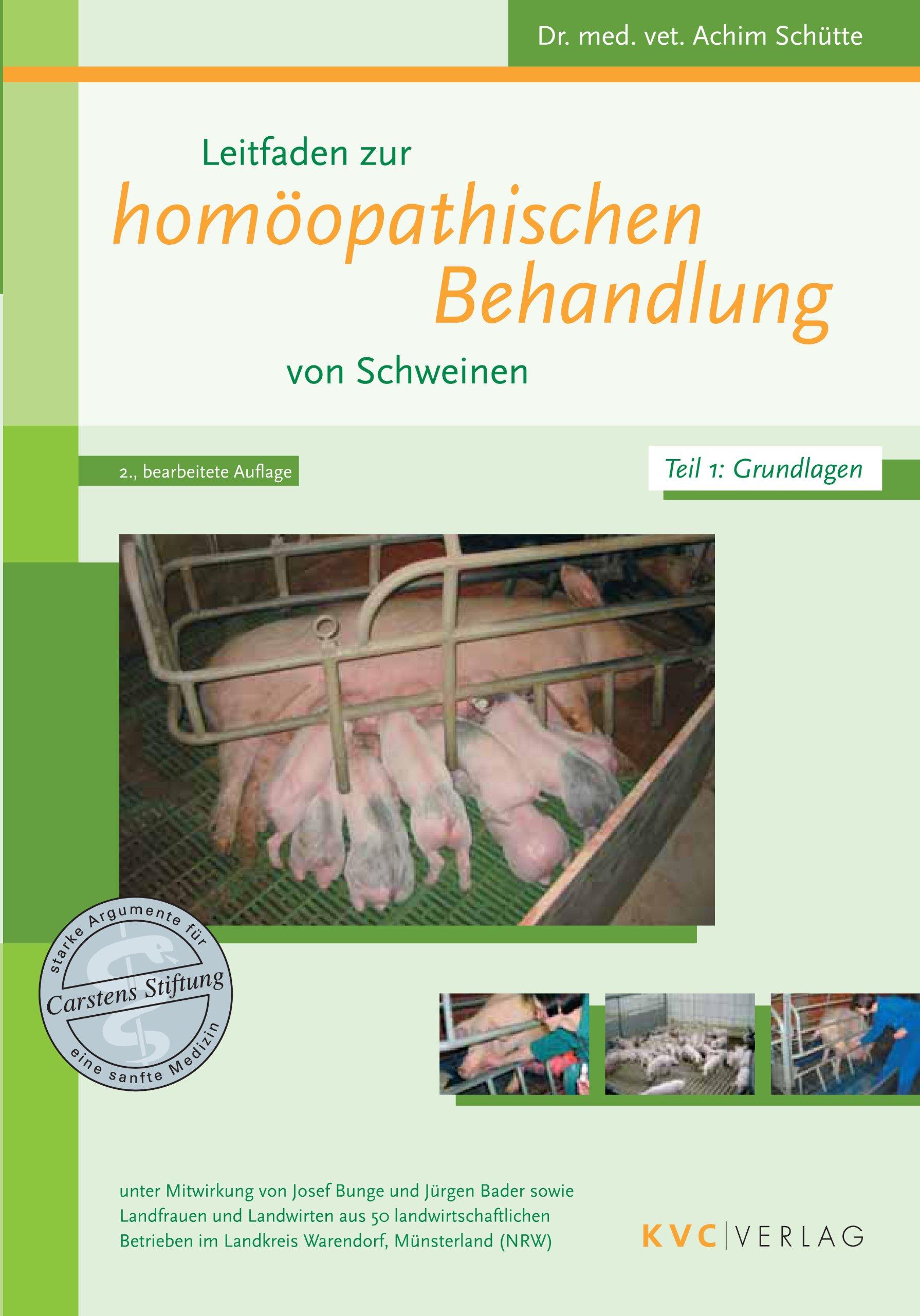 Leitfaden zur homöopathischen Behandlung von Schweinen, 2 Bde.