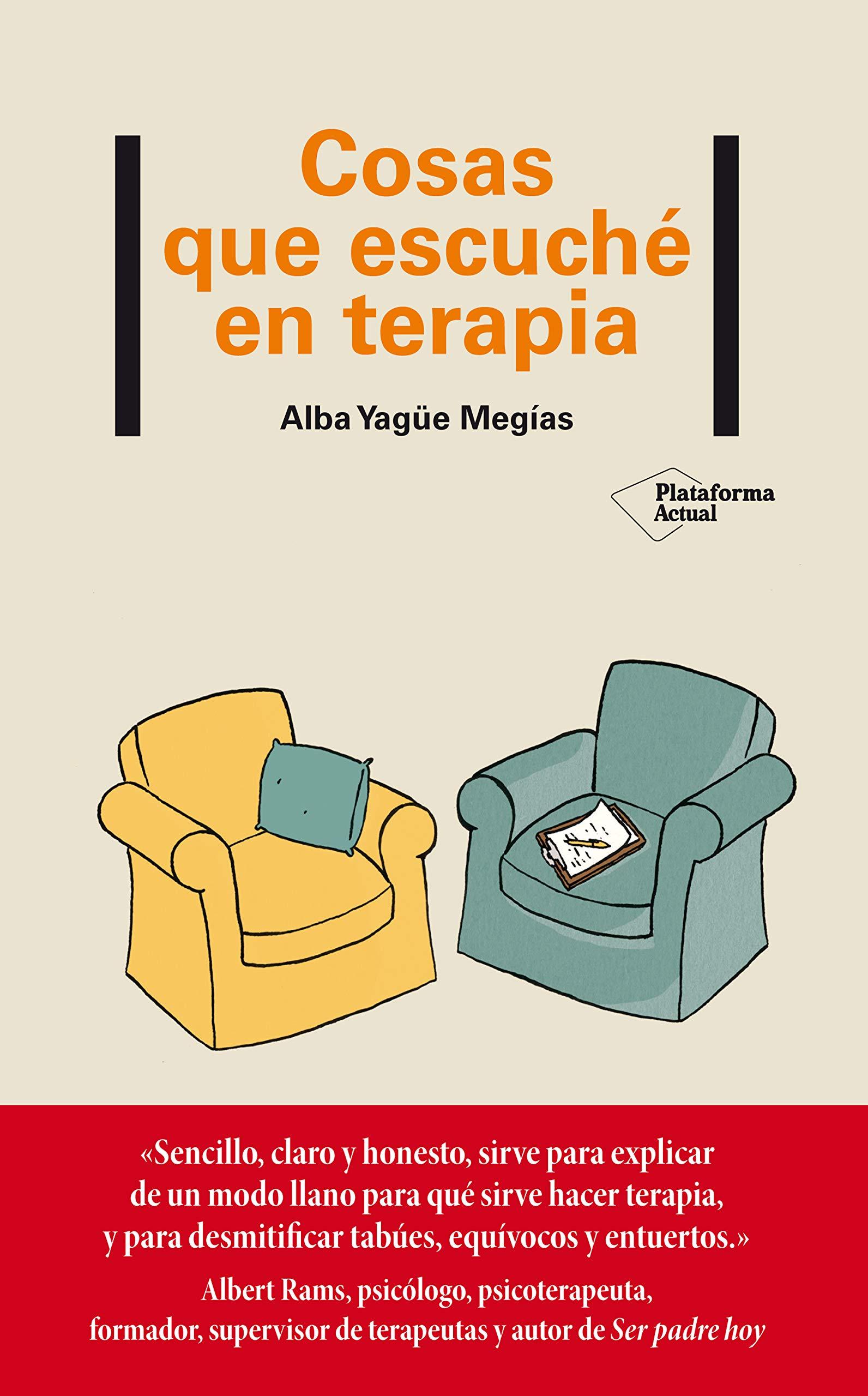 Cosas que escuché en terapia: Amazon.es: Yagüe Megías, Alba: Libros