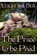 The Price to be Paid: (A Fairy Tale Romance) Kindle Edition