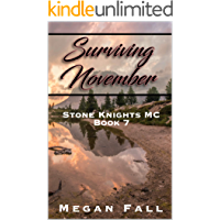 Surviving November: Stone Knights MC Book 7