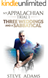 My Appalachian Trial I: Three Weddings and a Sabbatical