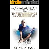 My Appalachian Trial I: Three Weddings and a Sabbatical
