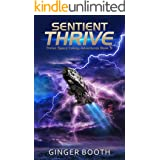 Sentient Thrive (Thrive Space Colony Adventures Book 9)
