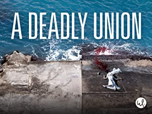 A Deadly Union