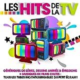 Les Hits de la TV - Génériques de séries, dessins animés & émissions + musiques de films cultes : tous les tubes incontournables du petit écran !
