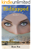 KIDNAPPED - A thrilling, nonstop adventure: SHE is the Real Spy (Book No. 1)