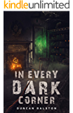 In Every Dark Corner: Horror Stories