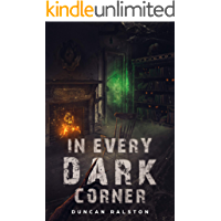 In Every Dark Corner: Horror Stories book cover