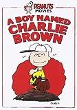 Peanuts Movies: A Boy Named Charlie Brown