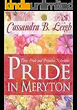 Pride in Meryton: Three Pride and Prejudice Novelettes