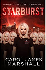 Starburst Book 1 (Women of The Grey) Kindle Edition