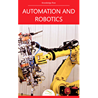 Automation and Robotics: by Knowledge flow