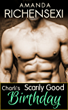 Charli's Scarily Good Birthday (Billionaire Steam Book 5)