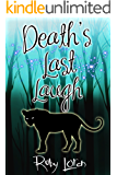 Death's Last Laugh: Mystery (January Chevalier Supernatural Mysteries Book 5)