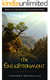 The Enlightenment (The Kingdom of Shadows Book 3)