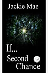 If...: Second Chance Kindle Edition