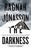 The Darkness: The Sunday Times Crime Book of the Month. Hidden Iceland Series, Book One