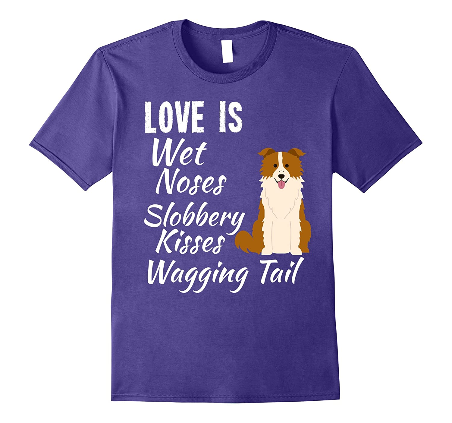 I love My Dog T-Shirt Border Collie Brown Red-ANZ