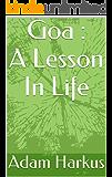 Goa : A Lesson In Life
