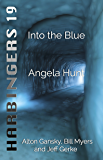 Into the Blue (Harbingers Book 19)