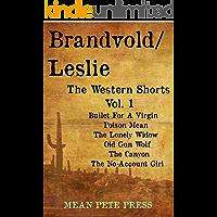 Brandvold/Leslie: The Western Shorts Vol. 1