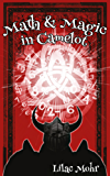 Math and Magic in Camelot (Math and Magic Adventures Book 2)