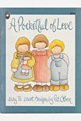 A Pocketful of Love (Easy to Paint Designs)