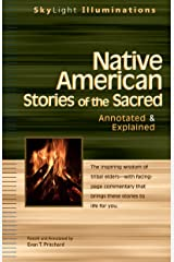 Native American Stories of the Sacred: Annotated & Explained (Skylight Illuminations) Paperback