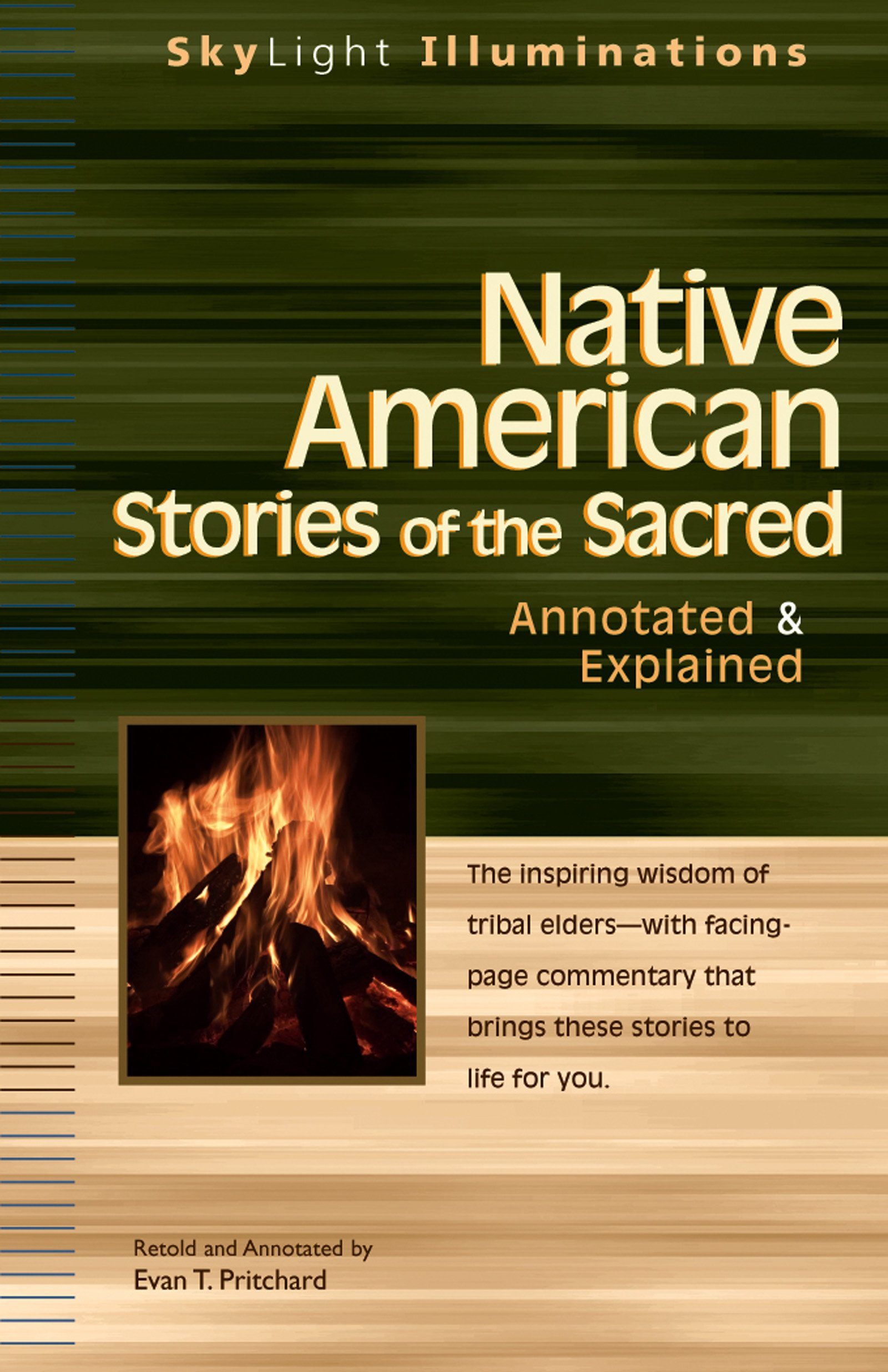 native american stories of the sacred annotated explained