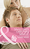 Single Dad's Christmas Miracle (Mills & Boon Cherish)