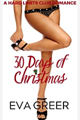 30-Days of Christmas: A Hard Limits Seattle Romance (Hard Limits Club Book 2) Kindle Edition