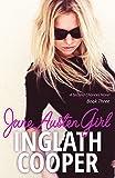Jane Austen Girl: Second Chance Romance - Book Three