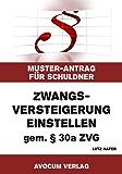 Zwangsversteigerung einstellen gem. § 30a ZVG - Muster-Antrag für Schuldner