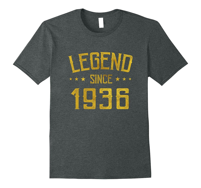 Legend Since 1936 81 yrs old Bday Vintage 81st Birthday Tee-ANZ