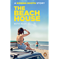 The Beach House: A Kissing Booth Story (The Kissing Booth)