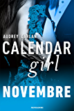 Calendar Girl. Novembre (Calendar Girl (versione italiana) Vol. 11)