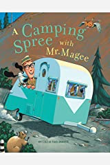 A Camping Spree with Mr. Magee: (Read Aloud Books, Series Books for Kids, Books for Early Readers) Kindle Edition