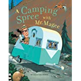 A Camping Spree with Mr. Magee: (Read Aloud Books, Series Books for Kids, Books for Early Readers)