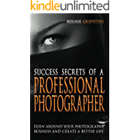 Success Secrets of a Professional Photographer