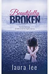 Beautifully Broken Kindle Edition