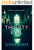 Thirsty Evil (Peter Chard Book 1)