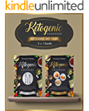 Ketogenic diet Plan: 2 in 1 bundle set ! Reset Your Metabolism With these Easy, Healthy and Delicious Ketogenic Recipes! (Lose weight on Your Terms)