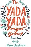 The Yada Yada Prayer Group (Yada Yada Series Book 1)